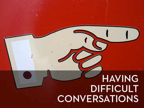 having difficult conversations